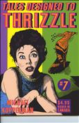 Tales Designed to Thrizzle #7