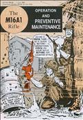 The M16A1 Rifle: Operation and Preventive Maintenance #1