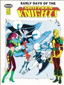 Early Days of the Southern Knights #3