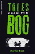 Tales from the Bog #1