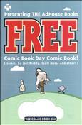 AdHouse Books FREE Comic Book Day Comic Book Free Comic Book Day #1