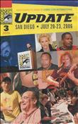 Comic-Con International 2006 Update #3